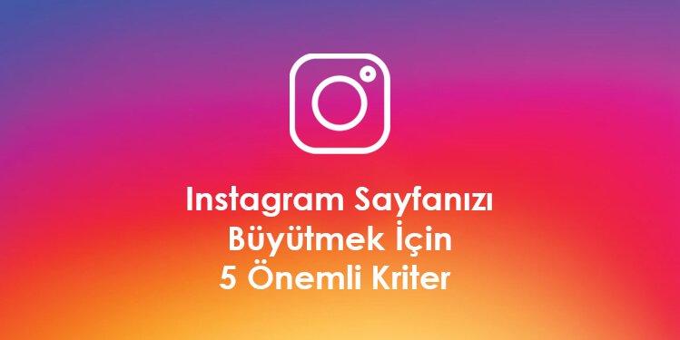 Instagram Sayfanızı Büyütmek İçin 5 Önemli Kriter